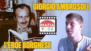 GIORGIO AMBROSOLI - #MafiaVlog