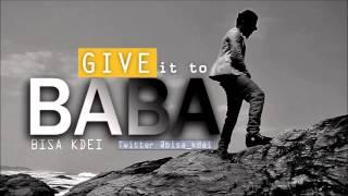 Bisa Kdei - BABA (Audio)