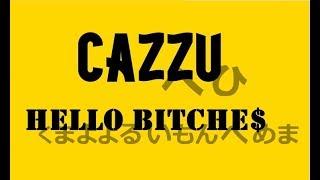 Hello Bitche$. Cazzu (letra)