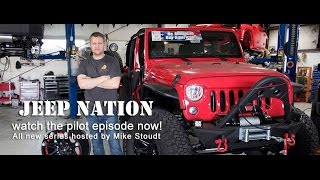 JEEP NATION - Custom Jeep Build Show - Pilot Episode - ARGnetworks = Family Safe Content