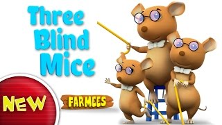 Video Three Blind Mice | Nursery Rhymes | Children Songs | Baby Rhymes by Farmees S02E87 download MP3, 3GP, MP4, WEBM, AVI, FLV Oktober 2017