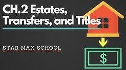 California Real Estate Principles Estates, Transfers, and Titles - Chinese English Lecture