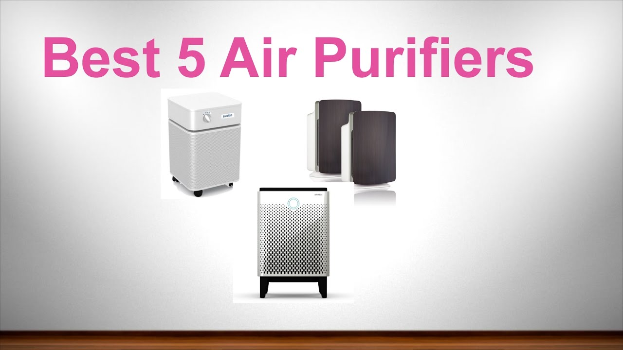 Best 5 air purifiers - YouTube
