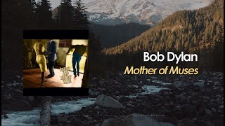 Bob Dylan - Mother of Muses (Lyric Video)