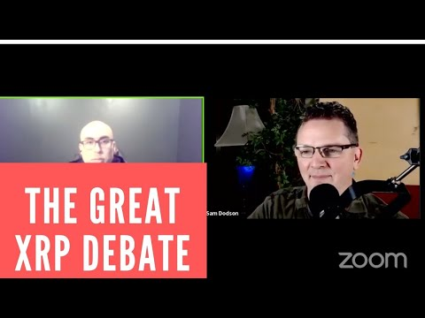 The Great XRP Debate... Joe Saz v @Hameggsandsam
