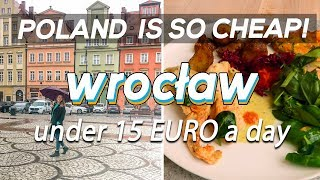 Wroclaw, Poland | LESS THAN 15 EURO A DAY | Budget Travel