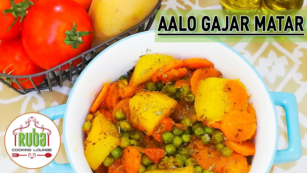 Aalo Gajar Matar | Potato Carrot Peas | Tasty Vegetables By Ruba Cooking Lounge