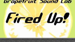 Grapefruit Sound Lab - Fired Up! - featuring Obama & Childs - Continuous Cool