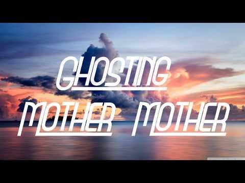 Ghosting - Mother Mother - Lyrics/Sub Español