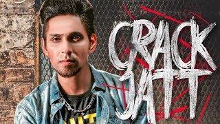 Crack Jatt | Parmish Verma | Kambi | New Punjabi Song | Latest Punjabi Songs 2018 | Gabruu