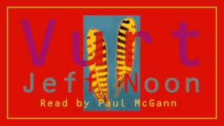 Download Video Vurt - Jeff Noon - 4/8 - Audiobook - Read by Paul McGann - Tape 2 - Side B MP3 3GP MP4