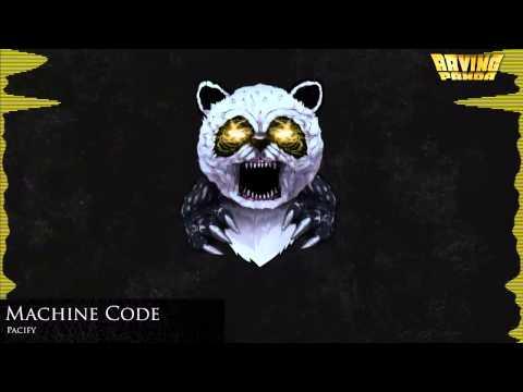 Machine Code - Pacify
