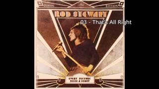 Watch Rod Stewart Thats All Right video