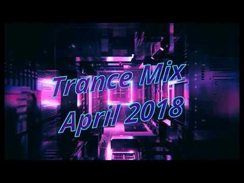 Trance Mix April 2018