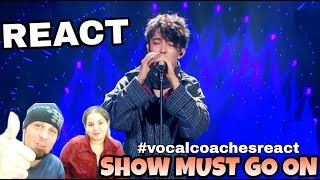 VOCAL COACHES REACT: DIMASH - THE SHOW MUST GO ON
