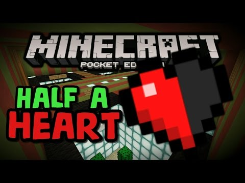 HALF A HEART | MAP | MINECRAFT PE