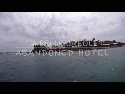Abandoned Hotel ~ La Creole SXM