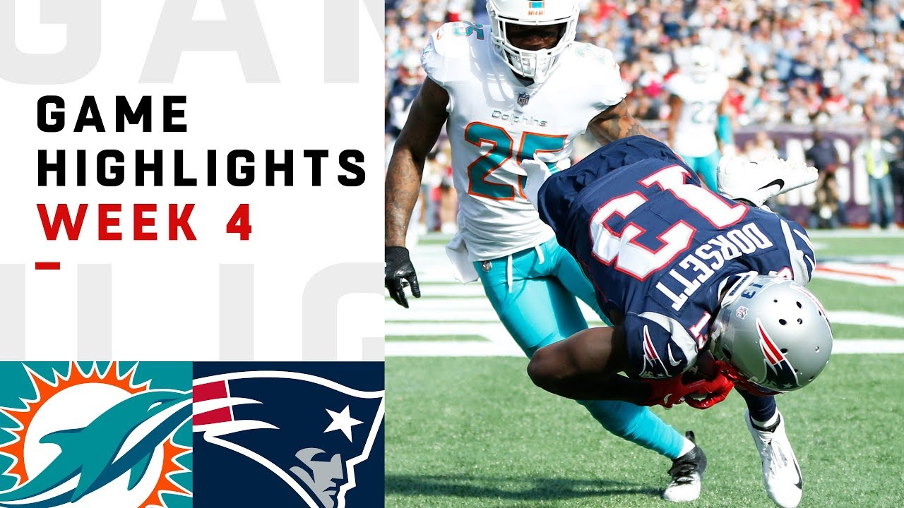 Dolphins Vs Patriots Week 4 Highlights Nfl 2018 Youtube