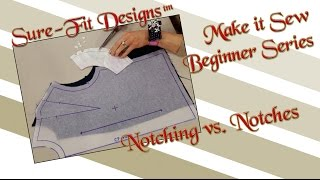 Tutorial 18 Beginning Sewing Series Make it Sew – Notches vs. Notching: What's the Difference?