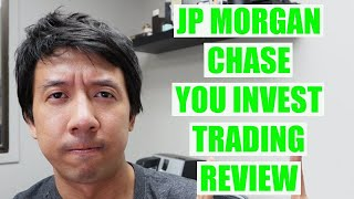 JP MORGAN CHASE YOU INVEST TRADE REVIEW | I SETUP MY CHASE YOU INVEST TRADING ACCOUNT