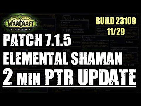2 Min Updated PTR! - 7.1.5 Elemental Shaman (PTR 23109)