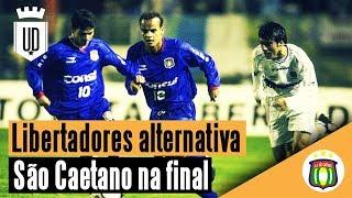 Como São Caetano chegou na final da Libertadores