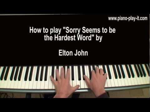 Sorry Seems to be the hardest Word Piano Tutorial Elton John