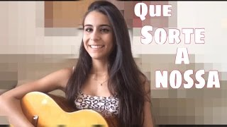 Maria Alice Ferreira- Que sorte a nossa (Matheus & Kauan cover)
