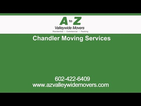 Chandler Moving Services | A to Z Valley Wide Movers
