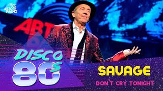 скачать savage-don t cry tonight бесплатно