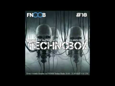 FNOOB TECHNO & sAthAnkA Presents TechnoBox Ep. #18