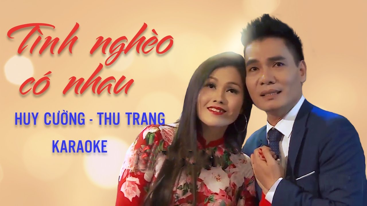 [KARAOKE] Tình Nghèo Có Nhau - Huy Cường ft Thu Trang