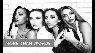 Little Mix - More Than Words Feat. Kamille (TRADUÇÃO/LEGENDADO)