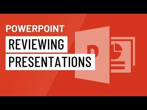 PowerPoint 2016: Reviewing Presentations