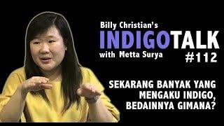 Indigo Palsu dan Indigo Beneran IndigoTalk #112 Billy Christian