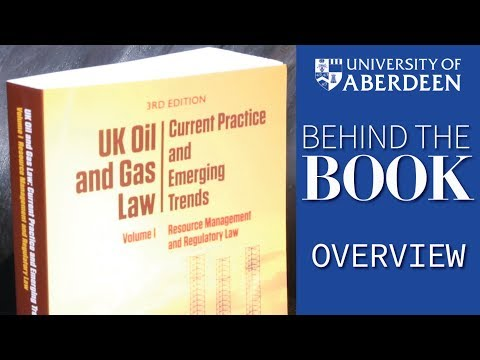 Volume 1: UK Oil and Gas Law: Current Practice and Emerging Trends - Behind the Book