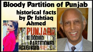 The Bloody Path of Punjab Partition What Actually Happened Details by Dr Ishtiaq Ahmed
