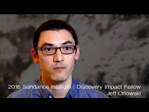 Jeff Orlowski: 2016 Sundance Institute Discovery Fellow