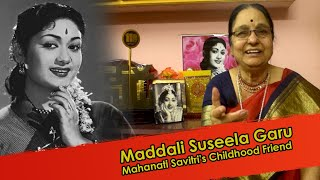 Mahanati Savitri Childhood Friend Suseela Full Interview | Magic FM Telugu