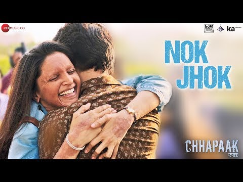 Nok Jhok Video Song - Chhapaak