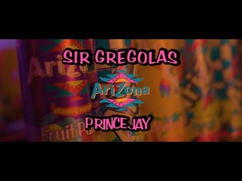 ARIZONA - SIR GREGOLAS X PRINCE JAY (OFFICIAL MUSIC VIDEO)