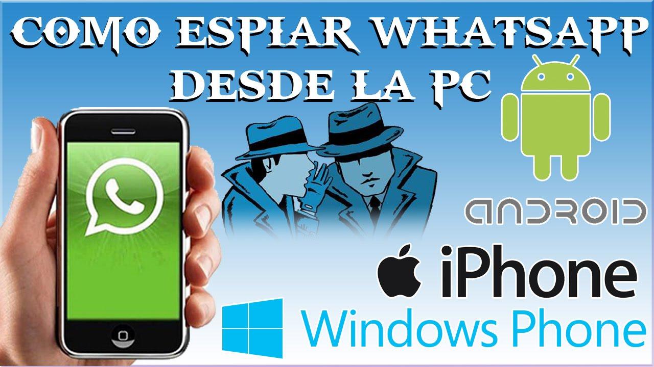 como espiar conversaciones de whatsapp para windows phone