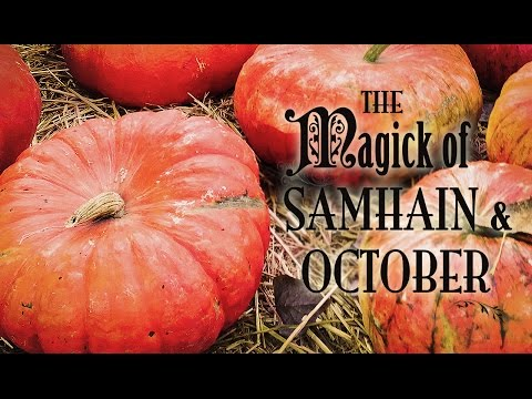 The Magick of Samhain & October ~ The White Witch Parlour