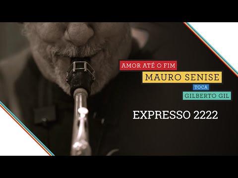 Mauro Senise - Expresso 2222 (Gilberto Gil)