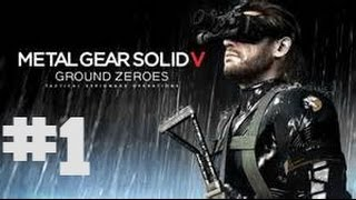 Metal Gear Solid 5 Ground Zeroes Walkthrough part 1