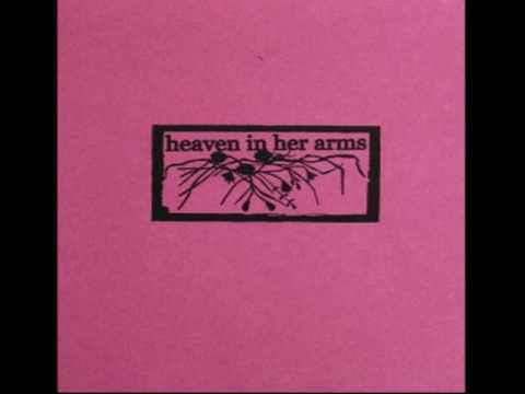 HEAVEN IN HER ARMS: s/t [full CD]