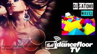 DJ Satomi - Waves - Stefano Carparelli Remix - YourDancefloorTV