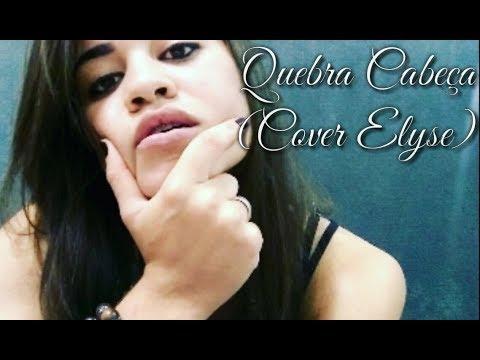 Quebra Cabeça - Hungria Hip Hop Feat. Lucas Lucco (Cover Elyse)
