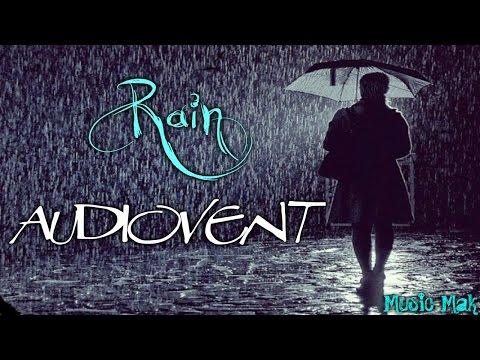 Audiovent - Rain (Lyric Video)