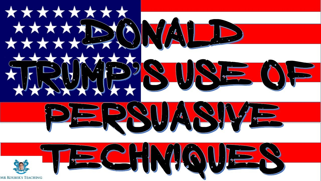 Donald Trumps use of Persuasive Techniques – Persuasive Techniques Worksheet